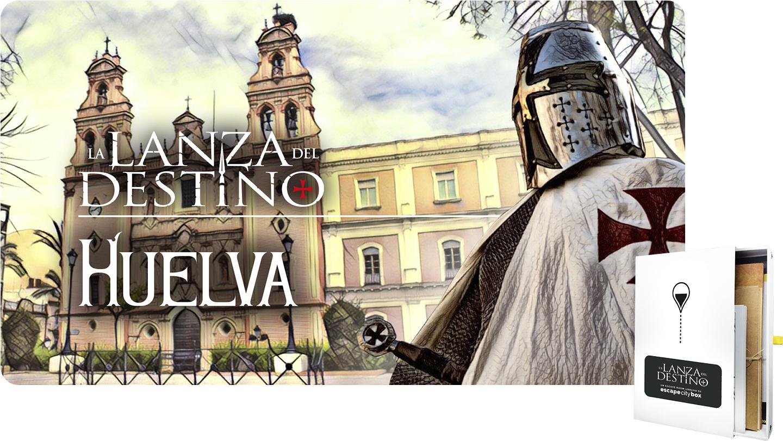 La Lanza del Destino Huelva
